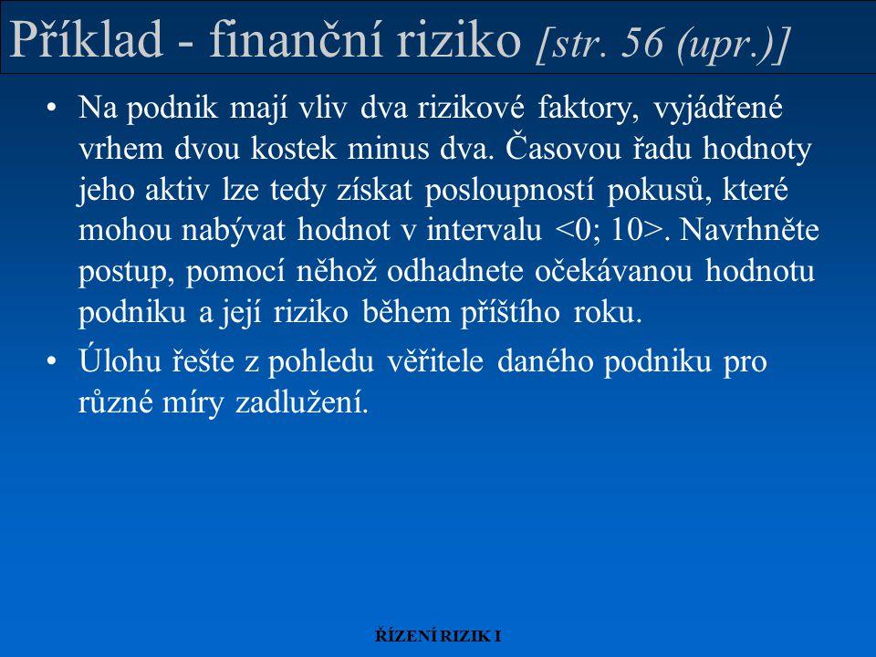 Příklad - finanční riziko [str. 56 (upr.)]